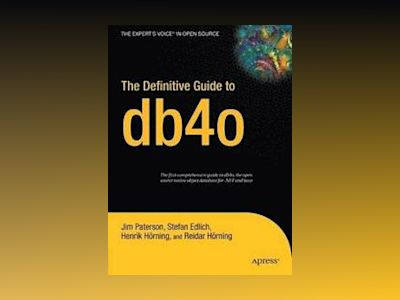 The Definitive Guide to db4o av Paterson