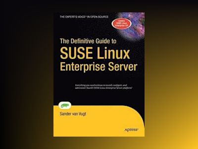 The Definitive Guide to SUSE Linux Enterprise Server av Wright