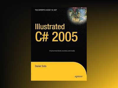 Illustrated C# 2005 av Horton