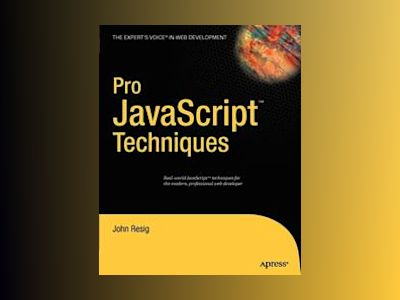 Pro JavaScript Techniques av Goff