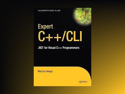 Expert Visual C++/CLI: .NET for Visual C++ Programmers av Bruggeman
