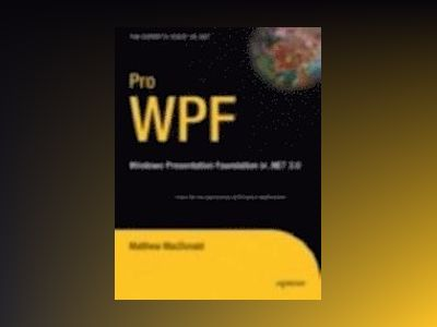Pro WPF: Windows Presentation Foundation in .NET 3.0 av Zaninotto
