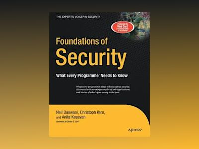 Foundations of Security: What Every Programmer Needs to Know av Neil Daswani