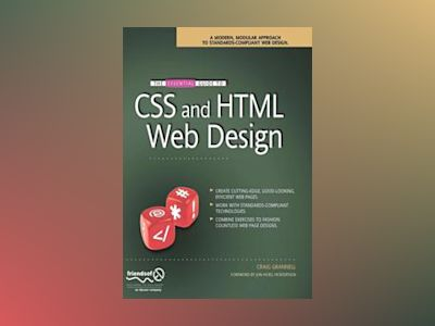 The Essential Guide to CSS and HTML Web Design av Craig Grannell