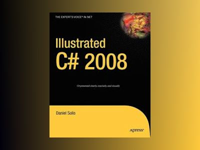 Illustrated C# 2008 av Solis