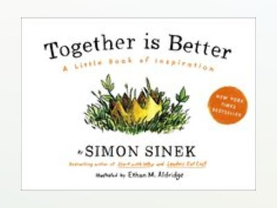 Together is better - a little book of inspiration av Simon Sinek