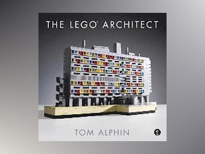 The LEGO Architect av Tom Alphin