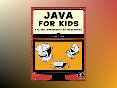 Java for Kids av Yakov Fain