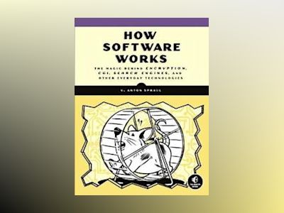 How Software Works av V. Anton Spraul