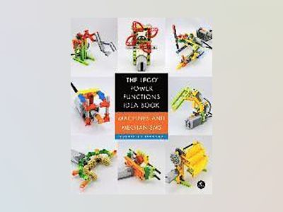 The LEGO Power Functions Idea Book, Vol. 1 av Yoshihito Isogawa