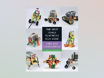 The LEGO Power Functions Idea Book, Vol. 2 av Yoshihito Isogawa