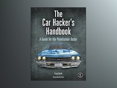 The Car Hacking Handbook av Craig Smith
