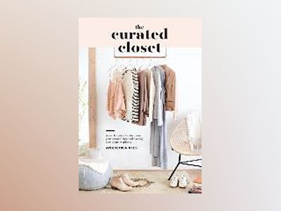The Curated Closet av Anuschka Rees