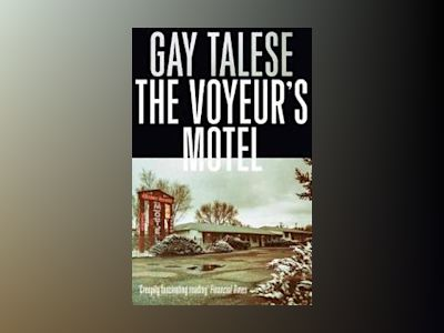 The Voyeur's Motel av Gay Talese