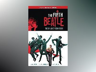 The Fifth Beatle. The Brian Epstein Story av Vivek Tiwary