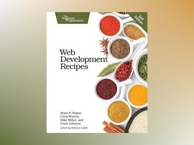 Web Development Recipes av Brian P. Hogan