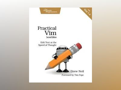 Practical Vim, Second Edition av Drew Neil