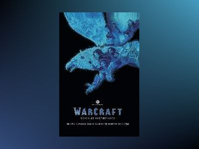 Warcraft: Bonds of Brotherhood av Paul Cornell