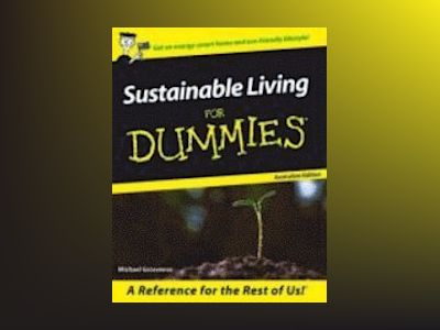 Sustainable Living For Dummies av Michael Grosvenor