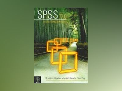 SPSS: Analysis Without Anguish Using SPSS Version 17.0 for Windows av Sheridan J. Coakes