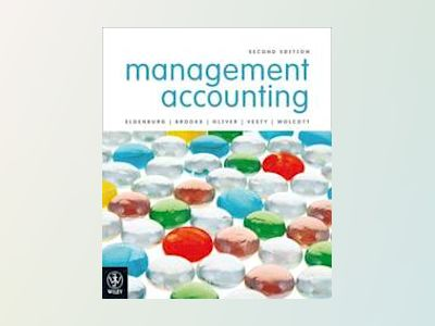 Management Accounting, 2nd Edition av Leslie G. Eldenburg