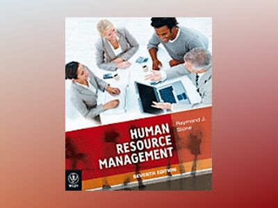 Human Resource Management, 7th Edition av Raymond J. Stone
