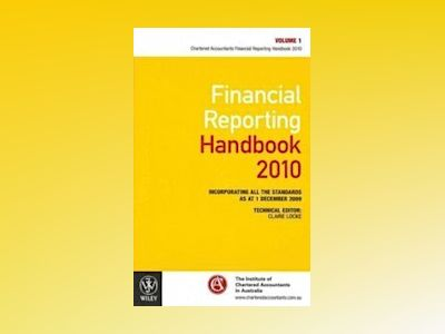 Financial Reporting Handbook 2010: Incorporating all the standards as at 1 av ICAA