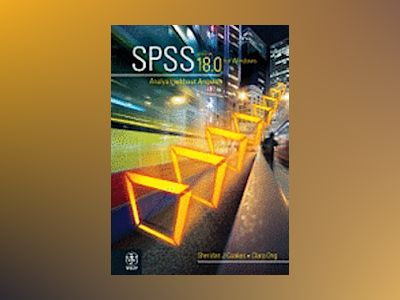 SPSS Version 18.0 for Windows: Analysis Without Anguish av Sheridan J. Coakes