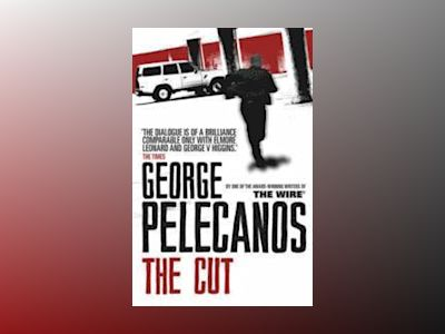 The Cut av George Pelecanos