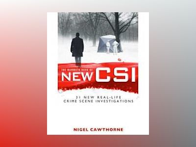 Mammoth book of new csi - forensic science in over thirty real-life crime s av Nigel Cawthorne