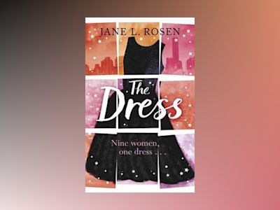 The Dress av Jane L. Rosen