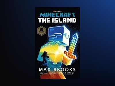 Minecraft: The Island av Max Brooks