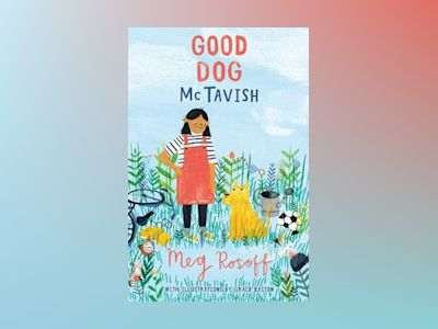 Good dog mctavish av Meg Rosoff