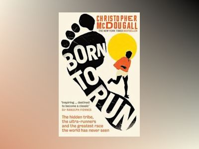 Born to Run (Film Tie-In) av Christopher McDougall