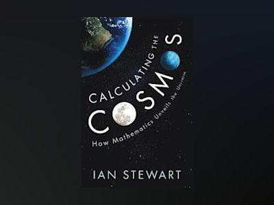 Calculating the Cosmos av Ian Stewart