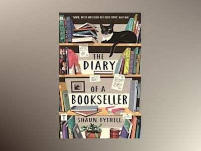 The Diary of a Bookseller av Shaun Bythell