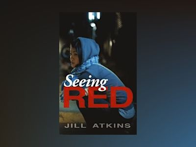 Seeing red av Jill Atkins