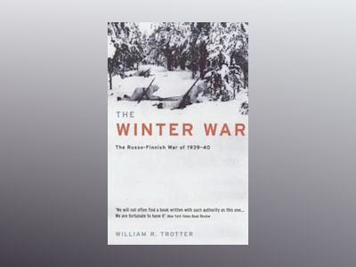 The Winter War av William R. Trotter