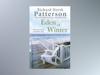 Eden in Winter av Richard North Patterson