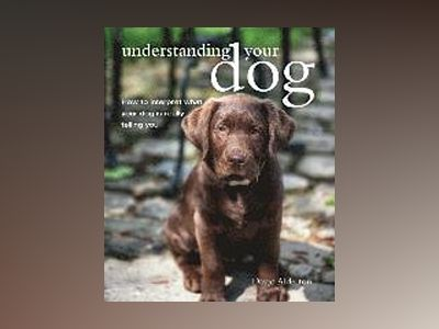 Understanding Your Dog av David Alderton