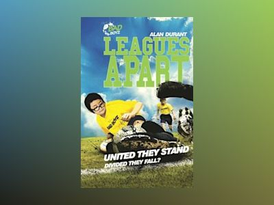Leagues apart - united they stand - divided they fall? av Alan Durant