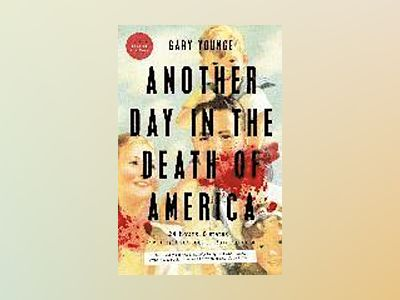 Another day in the death of america av Gary Younge