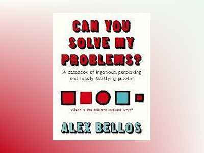 Can You Solve My Problems? av Alex Bellos