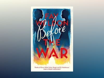Before the War av Fay Weldon