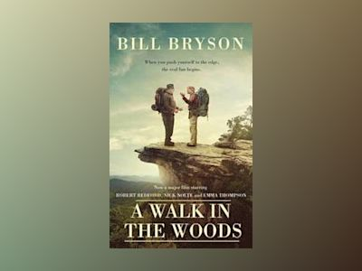 A Walk in the Woods av Bill Bryson