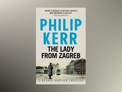 The Lady From Zagreb av Philip Kerr