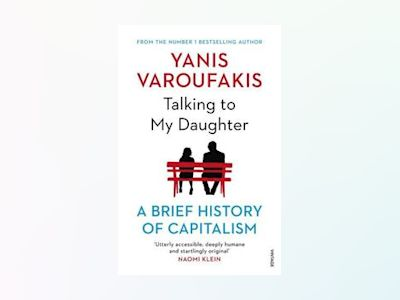 Talking to My Daughter av Yanis Varoufakis