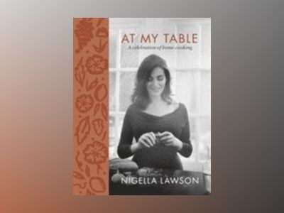 At My Table av Nigella Lawson