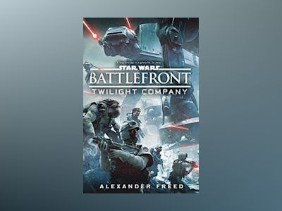 Star Wars: Battlefront: Twilight Company av Alexander Freed