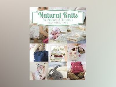 Natural Knits for Babies & Toddlers av Tina Barrett